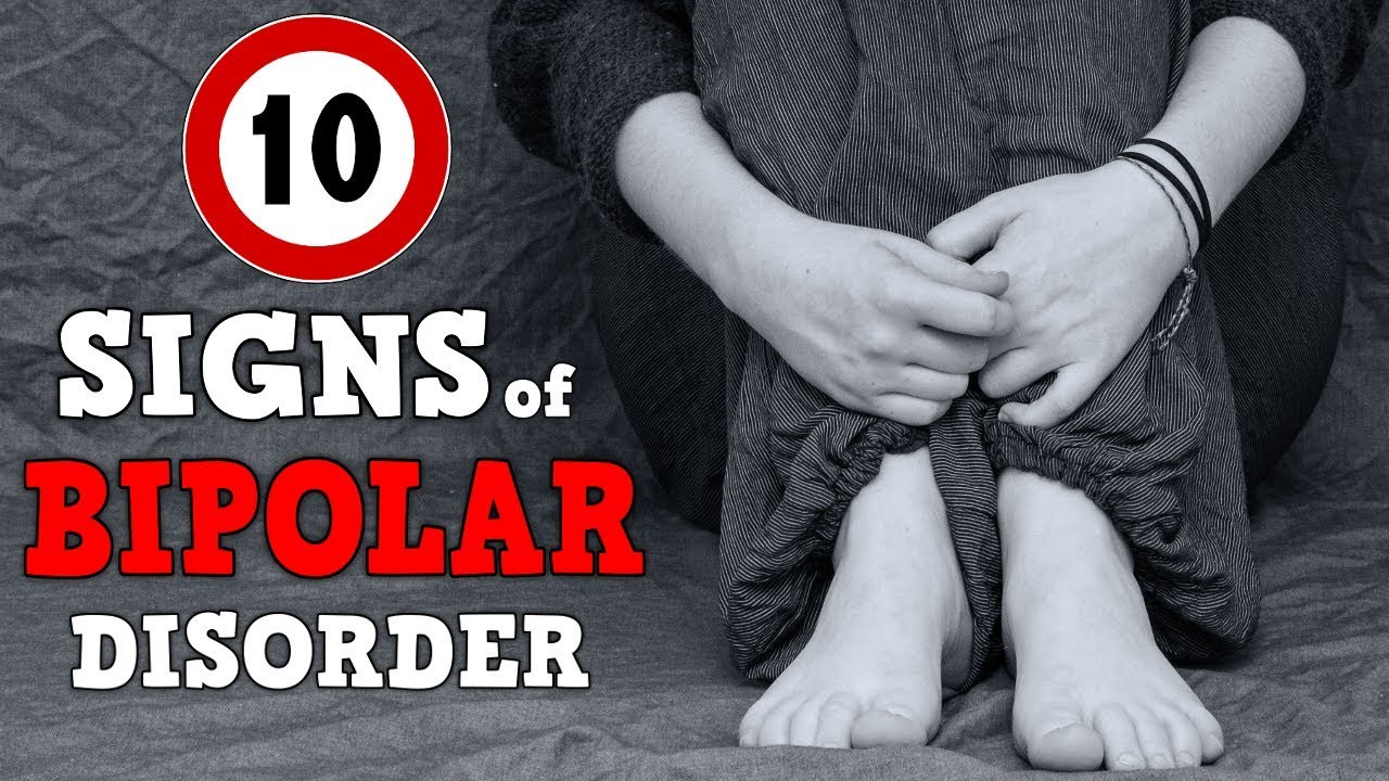 10 Signs of BIPOLAR Disorder How To Tell if Someone is Bipolar