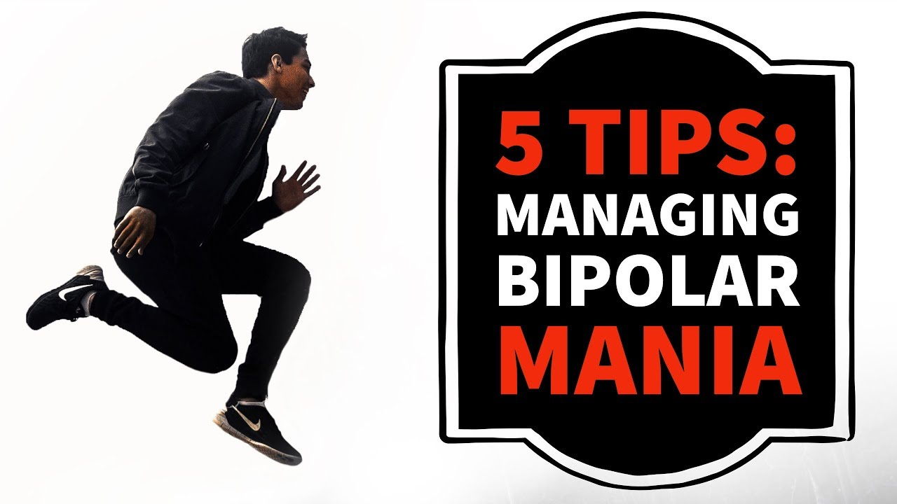 5 TIPS For Managing Bipolar Disorder Mania & Hypomania - From Polar Warriors!