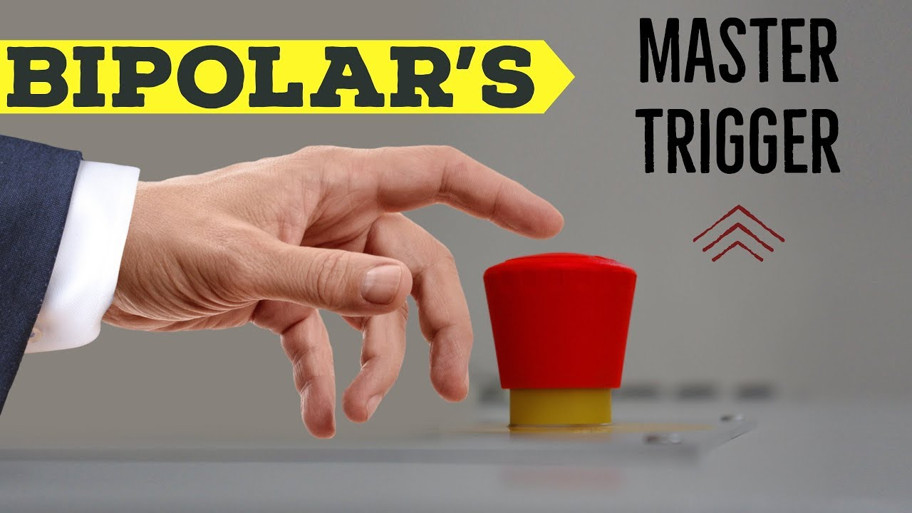 Bipolar Disorder Tools & Help - Discovering The MASTER TRIGGER - Polar Warriors