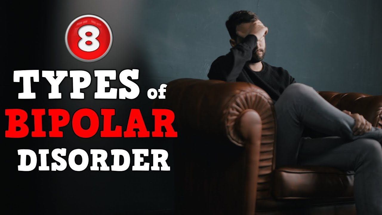 8 Different Types of Bipolar Disorder - Polar Warriors