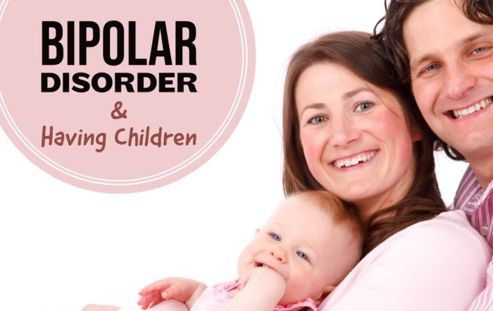 Bipolar Disorder & Having Children From Polar Warriors Bipolar Support!