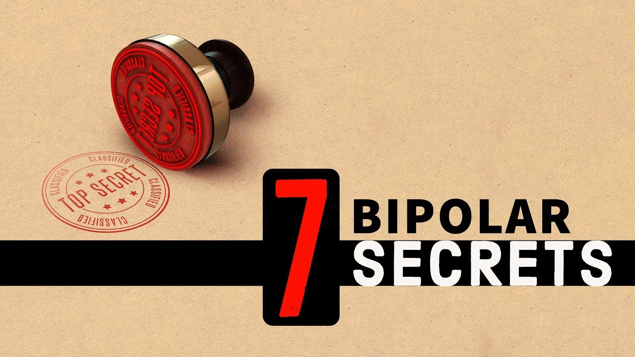 Bipolar Disorder Secrets & Things We Might Not Tell Others - From Polar Warriors