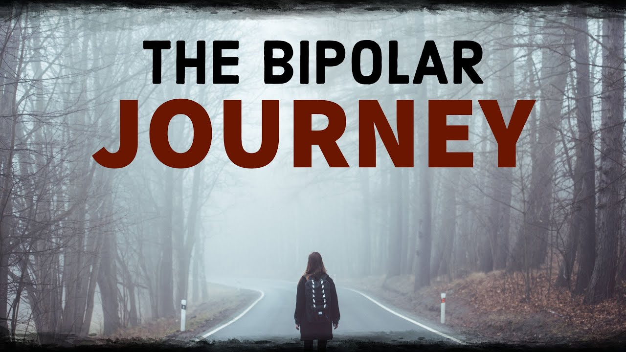 The Bipolar Disorder Journey - PROFOUND STORY - Polar Warriors
