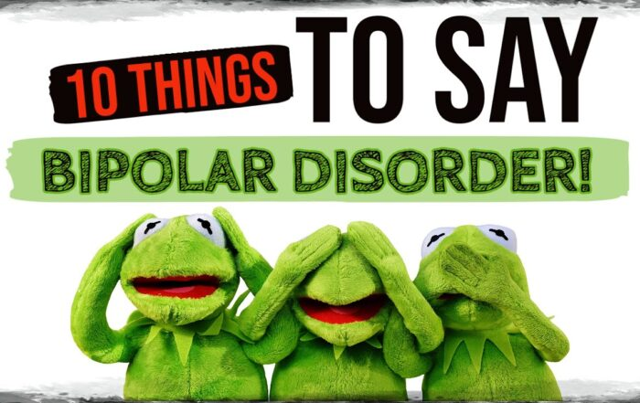 10 Things TO SAY to Someone With Bipolar Disorder - Polar Warriors