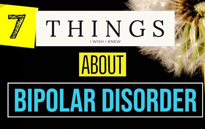 Bipolar Disorder Polar Warriors - 7 Things I Wish I Knew