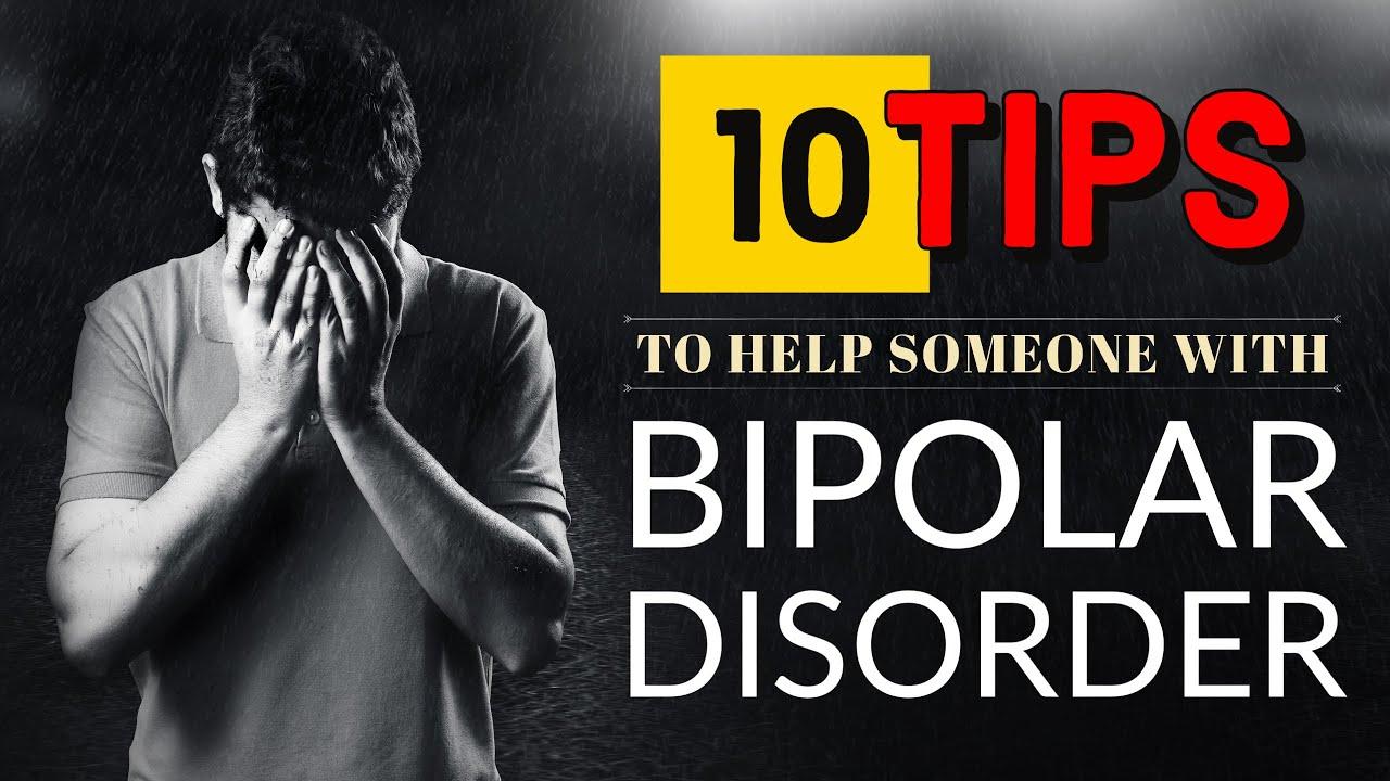 10 Tips to Help With Bipolar Disorder POLAR WARRIORS