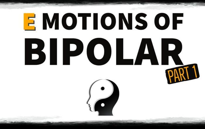 Emotions of Bipolar Disorder PART 1 - Polar Warriors